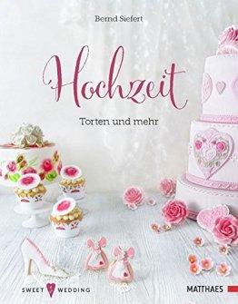 Hochzeit - Torten und mehr: Sweet Wedding - 1