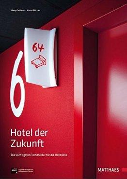Hotel der Zukunft: Die wichtigsten Trendfelder für die Hotellerie - 1