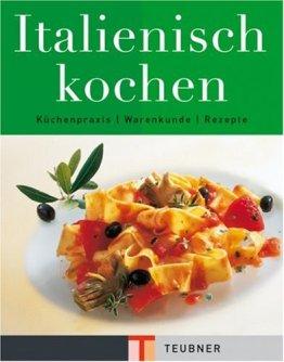 Italienisch kochen (Teubner Edition) - 1