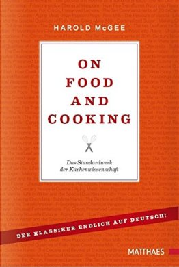 On Food and Cooking: Das Standardwerk der Küchenwissenschaft - 1