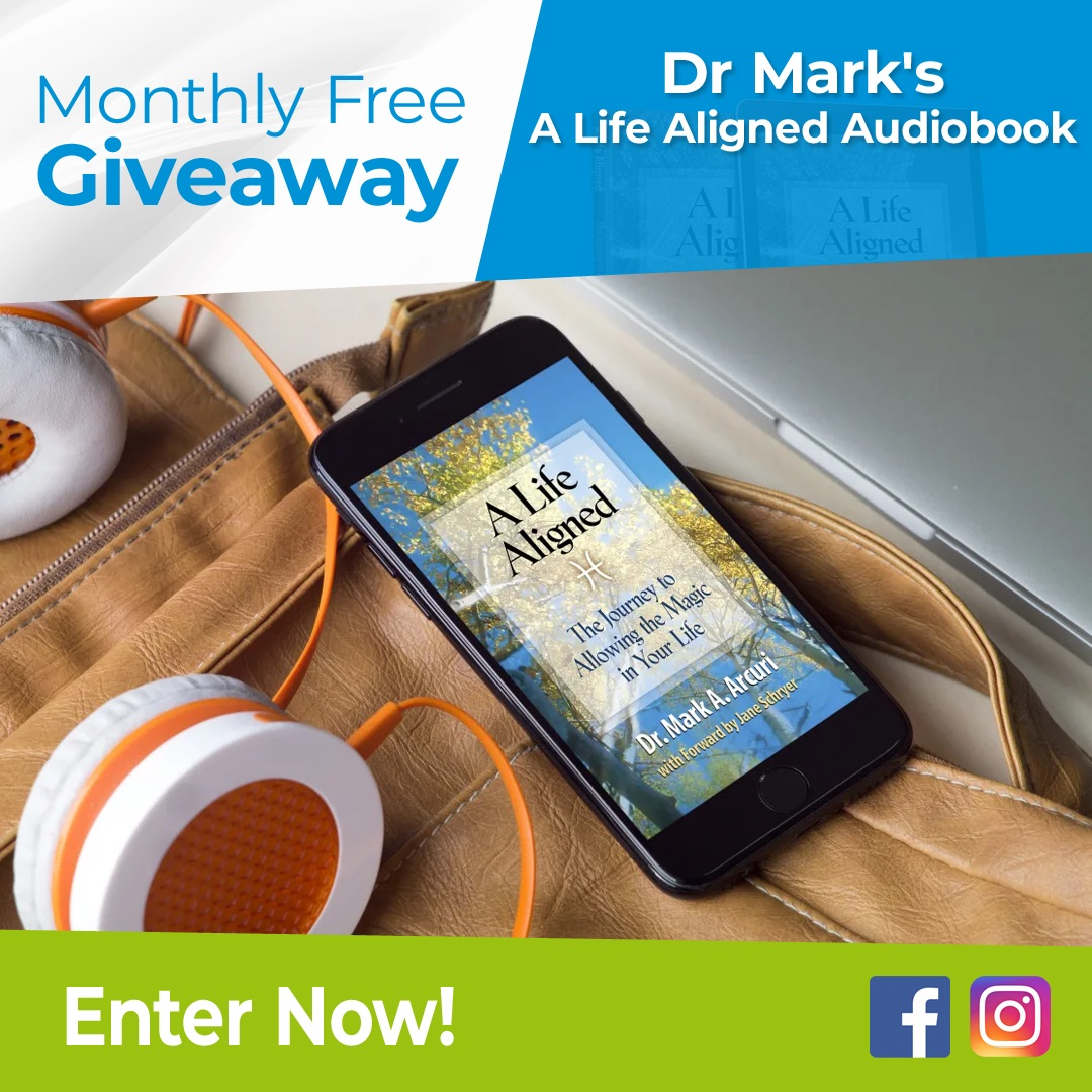 2019 Dr Mark's A Life Aligned Audiobook Monthly Free Giveaway