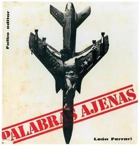 Palabras ajenas, Falbo Editor. Buenos Aires, 1967. Fundación Augusto y León Ferrari Arte y Acervo