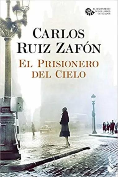 """""""El prisionero del cielo"""" de Carlos Ruiz Zafón"""