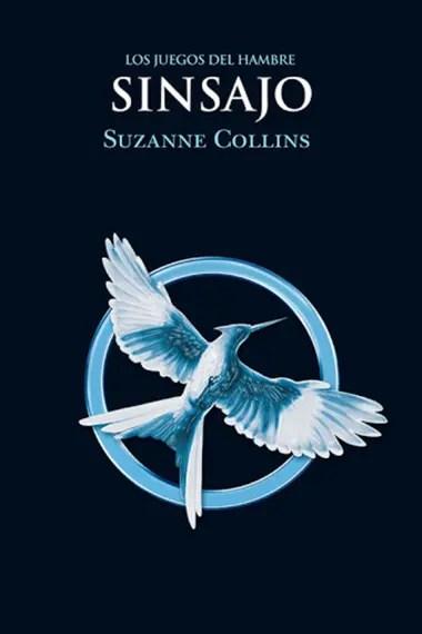 """""""Sinsajo, Los juegos del hambre"""" de Suzanne Collins"""