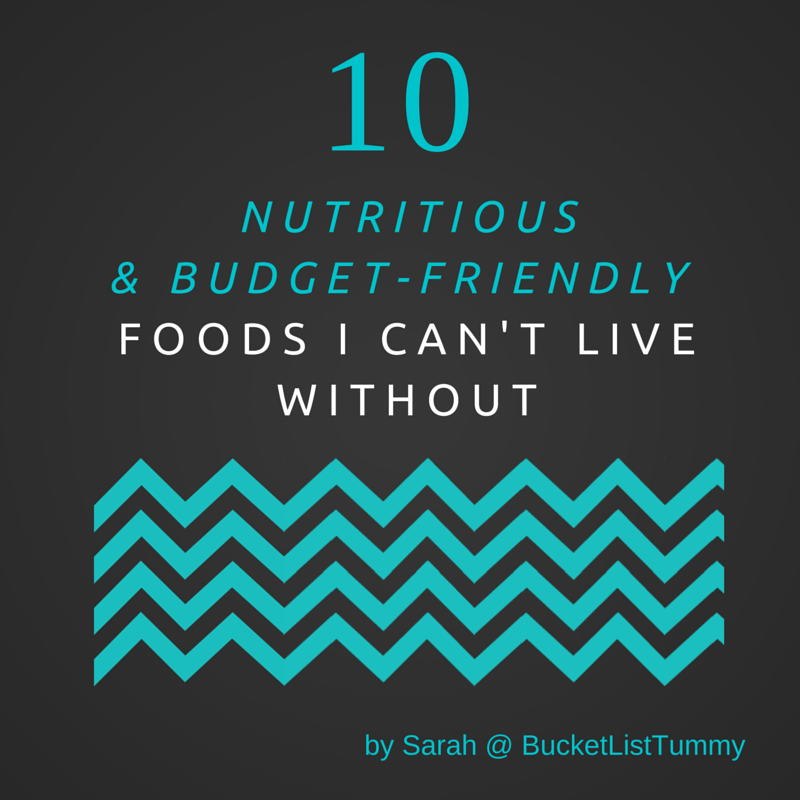 10 Nutritious and Budget Friendly Foods
