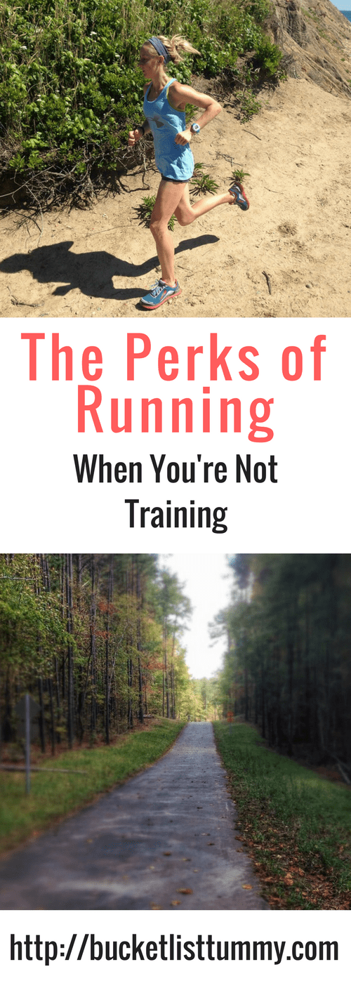 The perks of Running When You're Not Training