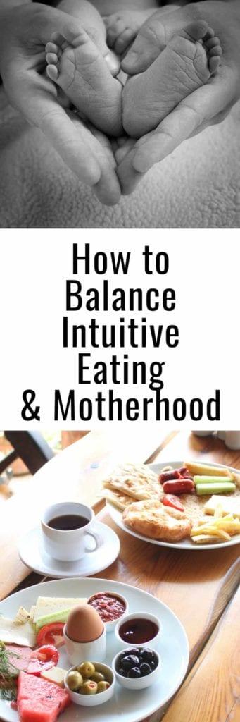 Intuitive Eating and Motherhood