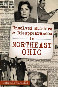 book cover Unsolved Murders and Disappearances in NorthEast Ohio
