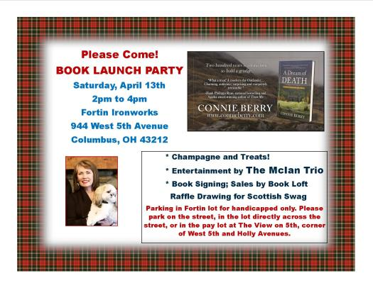 Book launch party for Connie Berry's 'A Dream of Death,' to be held from 2-4 p.m. April 13 at Fortin Ironworks, 944 W. 5th Ave., Columbus.