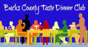 Bucks County Taste Dinner Club_Bucks County food events