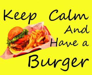 Keep Calm and Have a Burger; Bucks locals nights