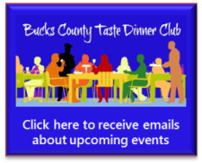 Sign up to receive Bucks County Taste Dinner Clubs emails