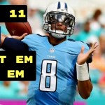 NFL: Fantasy Football Week Eleven Start 'Em 'n' Sit 'Em