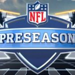 Report: NFL to Forgo Preseason Games in 2020