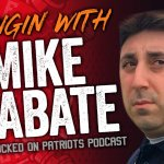 """Loose Cannons Podcast: EP163   Hangin' With Mike D'Abate of """"Locked On Patriots"""""""