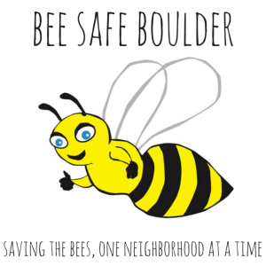 Bee Safe Boulder - Soon to be Bee Safe Universe