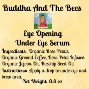 Buddha And The Bees Eye Opening Under Eye Serum Label