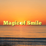 Magic of Smile