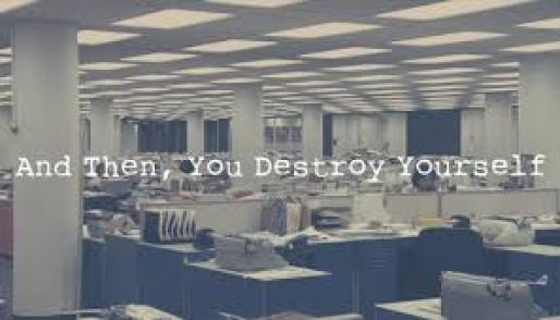 you destroy yourself