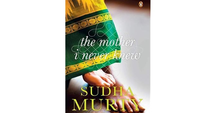 Book by Sudha Murthy - The mother I never knew