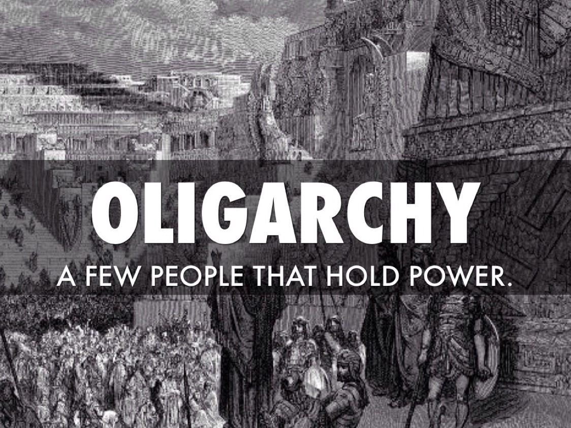 The 14 forms of Oligarchy- The Rule Of A Few