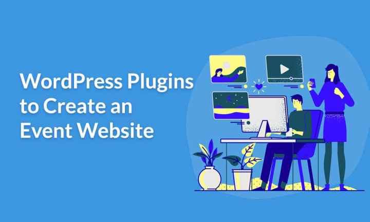 Wordpress Plugins to Create an Event website