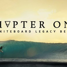 Chapter One – The Kiteboard Legacy Begins