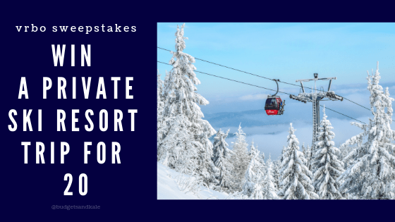 VRBO Giveaway: Private Ski Resort Trip for 20