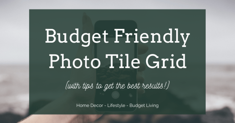 Budget Friendly Photo Tile Wall – Photo Tiles Instead of Canvas – Hanging a Photo Tile Wall – How to Hang a Photo Tile Wall