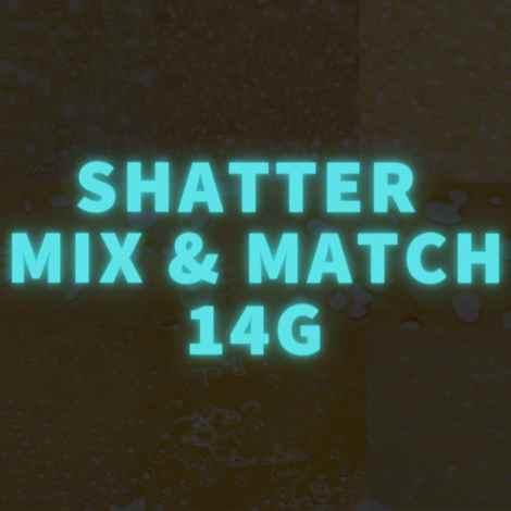 Shatter Mix & Match 14 Grams