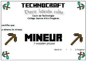 Diplôme niveau 1 dans Technocraft