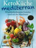 Bettina Matthaei und Ulrike Gonder - KetoKüche mediterran