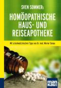 Sven Sommer - Homöopathische Haus- und Reiseapotheke