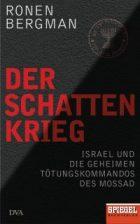 Bergman, Ronen - Der Schattenkrieg