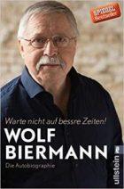 Biermann, Wolf - Warte nicht auf bessere Zeiten