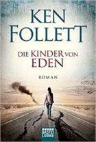 Follett, Ken - Die Kinder von Eden