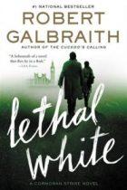 Galbraith, Robert – Lethal White