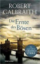 Galbraith, Robert - Cormoran Strike 03 - Die Ernte des Bosen