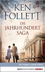 Follett, Ken - Jahrhundert-Saga - Die Trilogie in einem Buch