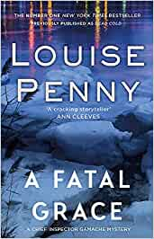 Penny, Louise - Chief Inspector Gamache 02 - A Fatal Grace (ENG)