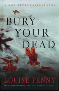 Penny, Louise - Chief Inspector Gamache 06 - Bury Your Dead (ENG)