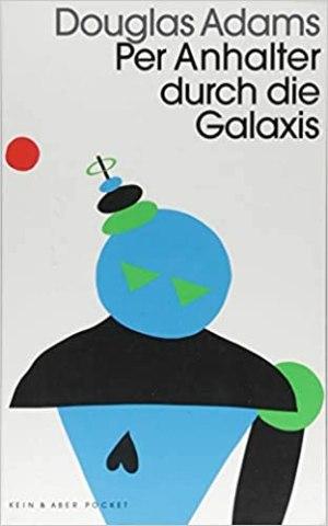 Adams, Douglas - 01 - Per Anhalter durch die Galaxis
