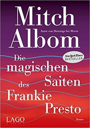 Albom, Mitch - Die magischen Saiten des Frankie Presto