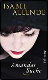 Allende, Isabel - Amandas Suche