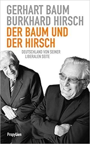 Baum, Gerhart; Hirsch, Burkhard - Der Baum und der Hirsch