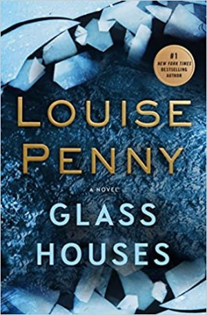 Penny, Louise – Chief Inspector Gamache 13 – Glass House (ENG)