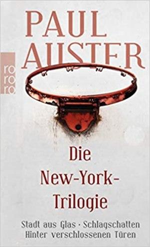 Auster, Paul - Die New-York-Trilogie - Stadt aus Glas - Schlagschatten - Hinter verschlossenen Türen