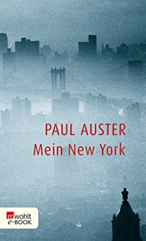 Auster, Paul - Mein New York