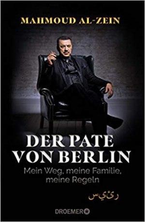 Al-Zein, Mahmoud - Der Pate von Berlin - Mein Weg, meine Familie, meine Regeln