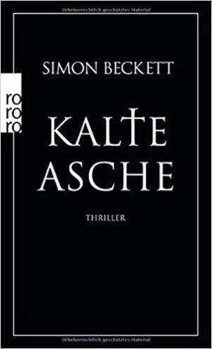 Beckett, Simon - David Hunter 02 - Kalte Asche